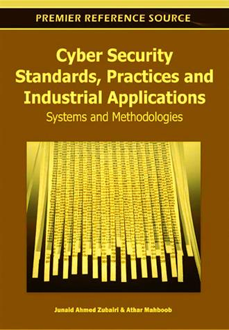 Cyber Security Standard- Practices and Industrial Applications(Systems and Methodologies)